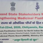 Consultative workshop for strengthening medicinal plant sector of Uttarakhand :News Report